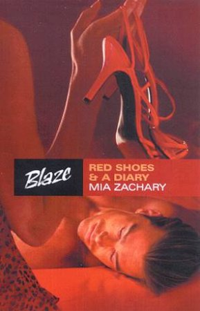 Blaze: Red Shoes & A Diary by Mia Zachary