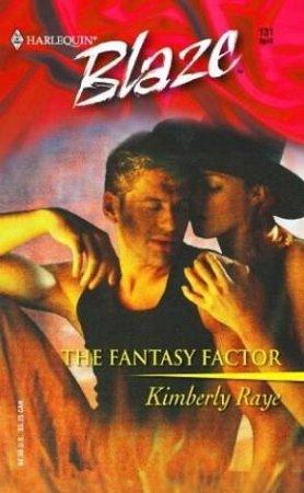 The Fantasy Factor by Kimberley Raye