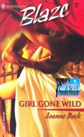 Girl Gone Wild by Joanne Rock