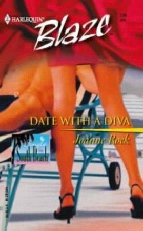 Blaze: Date With A Diva by Joanne Rock