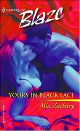 Yours In Black Lace by Mia Zachary