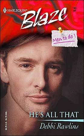 He's All That by Debbi Rawlins