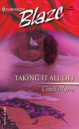 Taking It All Off by Cindi Myers