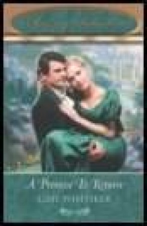 A Promise To Return by Gail Whitiker