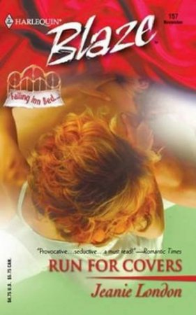 Falling Inn Bed: Run For Covers by Jeanie London