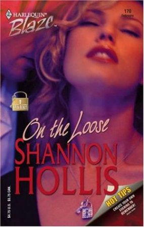Blaze: On The Loose by Shannon Hollis