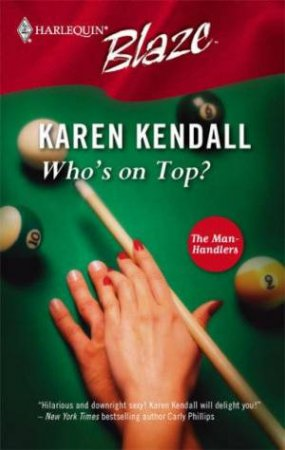 Who's On Top? by Karen Kendall