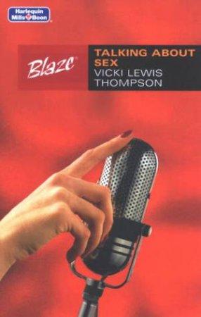 Blaze: Talking About Sex by Vicki Lewis Thompson