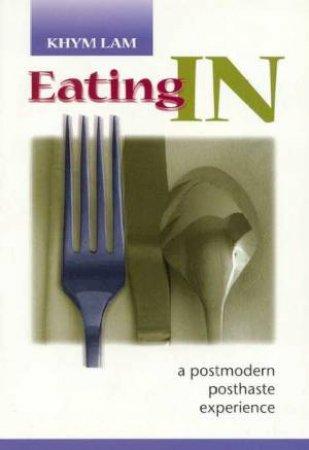 Eating In by Khym Lam