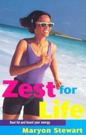 Zest For Life by Maryon Stewart