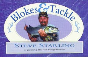 Blokes And Tackle by Steve Starling