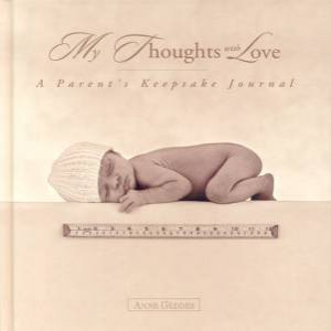 My Thoughts With Love: Parents by Anne Geddes