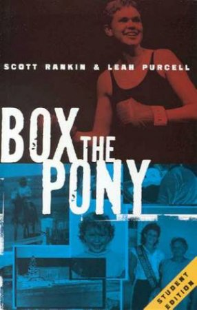 Box the Pony - Playscript by Scott Rankin & Leah Purcell