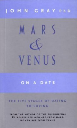 Mars & Venus On A Date by John Gray