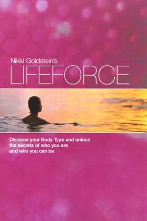 Nikki Goldstein's Lifeforce by Nikki Goldstein