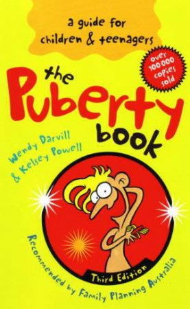 The Puberty Book: A Guide For Children And Teenagers by Wendy Darvill &  Kelsey Powell - 9780733617386 - QBD Books