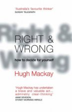 Right  Wrong How To Decide For Yourself