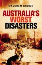 Australias Worst Disasters
