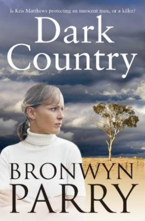 Dark Country by Bronwyn Parry