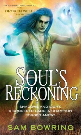 Soul's Reckoning by Sam Bowring