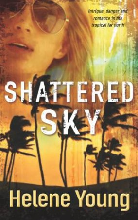Shattered Sky by Helene Young
