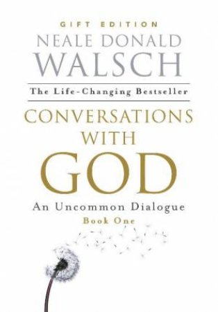 Conversations with God - Gift Edition by Neale Donald Walsch