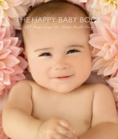 Happy Baby Book by Rachael Hale