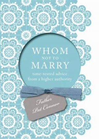 Whom Not to Marry by Pat Conner