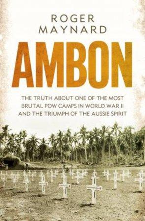 Ambon by Roger Maynard