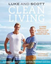 Clean Living by Luke Hines & Scott Gooding