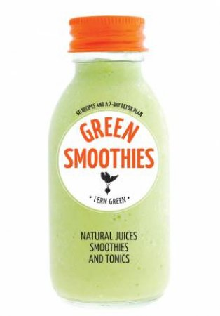 Hachette Healthy Living: Green Smoothies