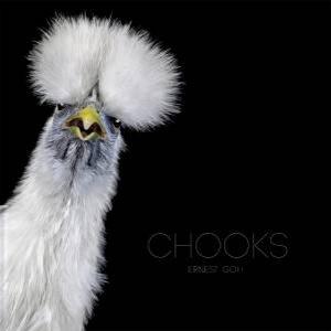 Chooks by Ernest Goh