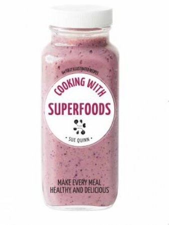 Hachette Healthy Living: Cooking With Superfoods