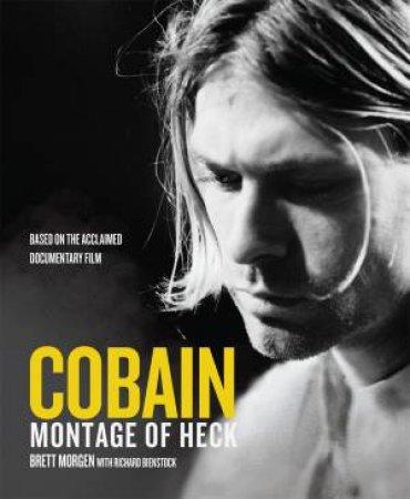 Cobain: Montage Of Heck by Brett Morgen & Richard Bienstock