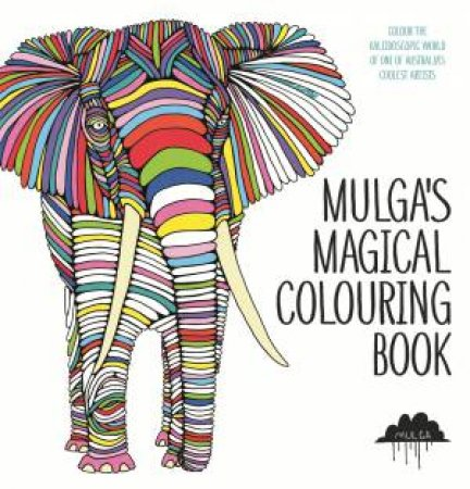 Mulga's Magical Colouring Book by Various