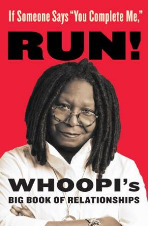 Whoopi's Big Book of Relationships by Whoopi Goldberg