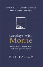 Tuesdays With Morrie (Gift Edition) by Mitch Albom