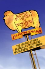 Mount Buggery To Nowhere Else by Eamon Evans