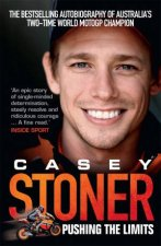 Casey Stoner Pushing The Limits