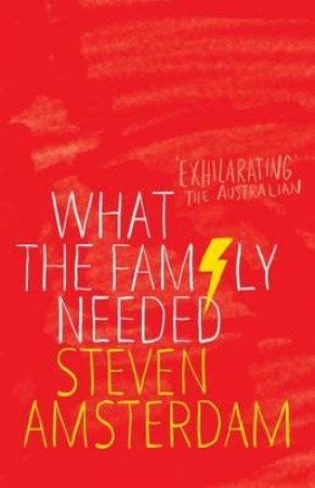 What The Family Needed by Steven Amsterdam