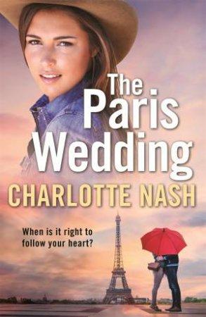 The Paris Wedding by Charlotte Nash