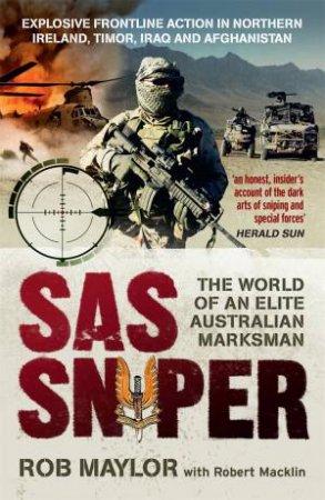 SAS Sniper by Rob Maylor & Robert Macklin