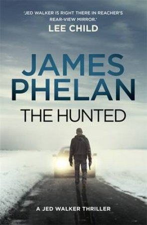 The Hunted by James Phelan