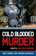 Cold Blooded Murder by Malcolm Brown