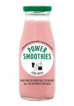 Hachette Healthy Living: Power Smoothies