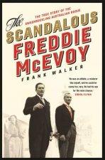 The Scandalous Freddie McEvoy