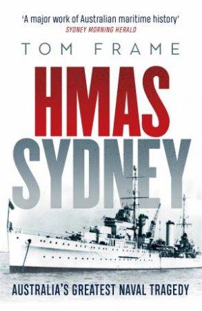 HMAS Sydney by Tom Frame