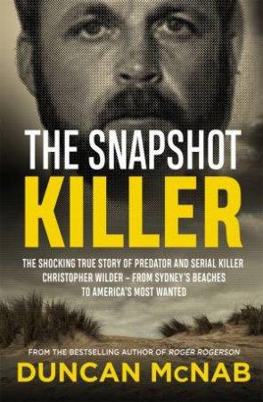 The Snapshot Killer