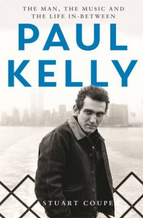 Paul Kelly by Stuart Coupe