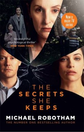 The Secrets She Keeps (TV Tie In) by Michael Robotham